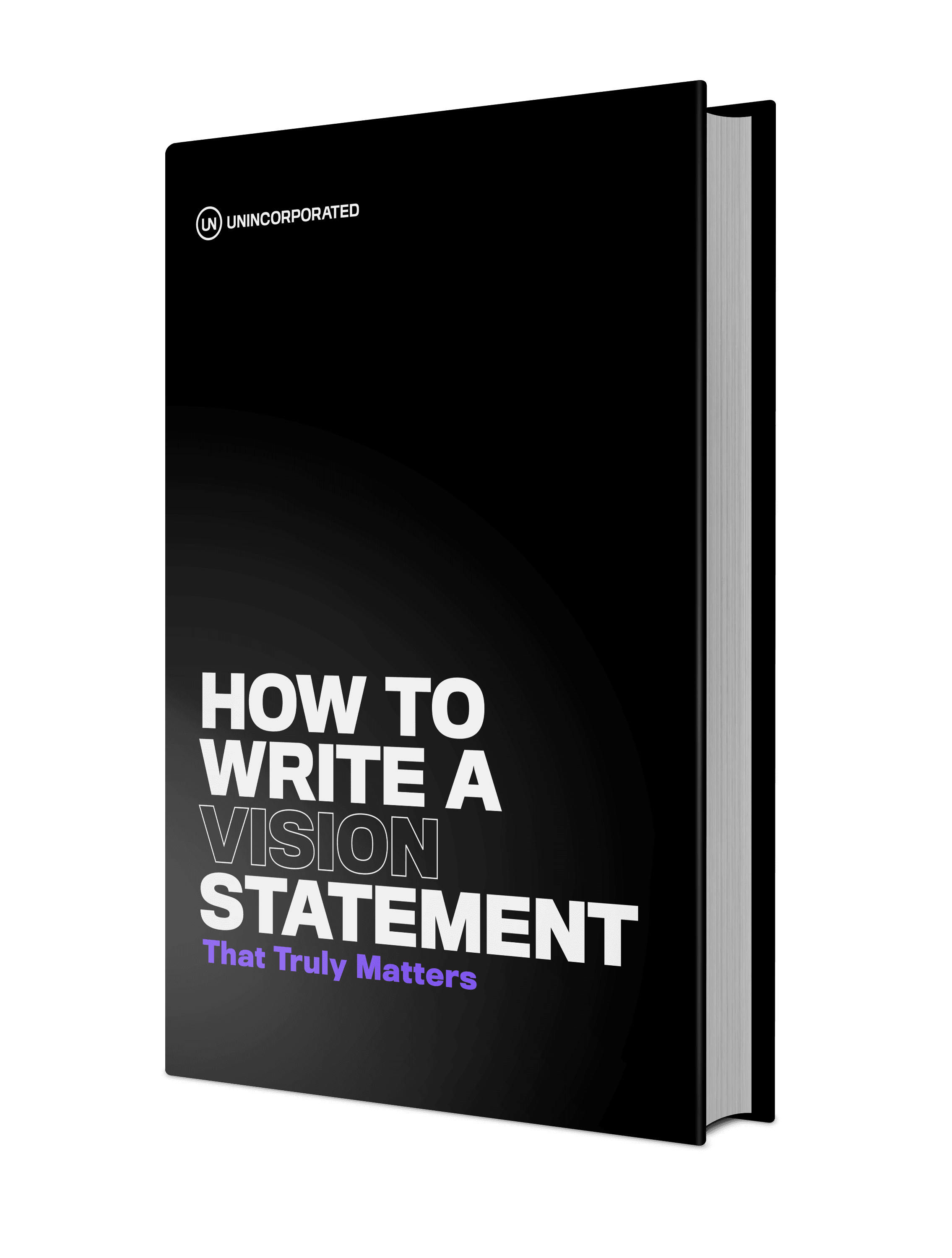 How to Write a Vision Statement that Truly Matters